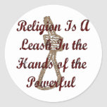 Religion Is A Leash Round Stickers