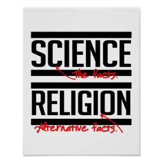 Religion is an alternative fact - - Pro-Science -. Poster