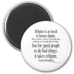 Religion Is An Insult 2 Inch Round Magnet