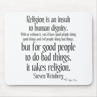 Religion Is An Insult Mouse Pad