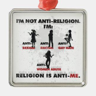 Religion is Anti-Me. Square Metal Christmas Ornament