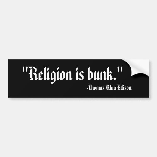 Religion is bunk bumper sticker