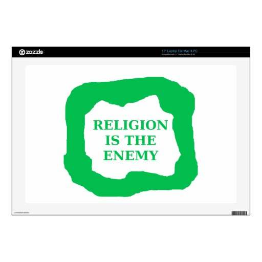 """Religion is the enemy, green .png 17"""" laptop skins"""