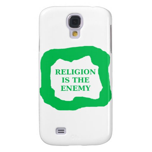 Religion is the enemy, green .png samsung galaxy s4 cases