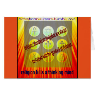 Religion Kills Thinking Minds Card