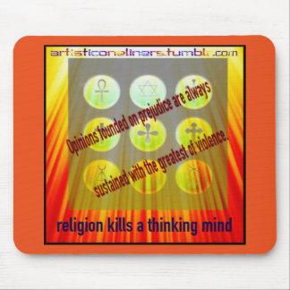 Religion Kills Thinking Minds Mouse Pad