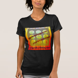 Religion Kills Thinking Minds T-Shirt