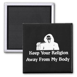 Religión lejos de mi cuerpo imán cuadrado