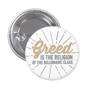 Religion of Greed Pinback Button