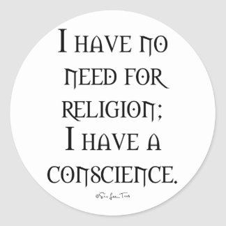 Religion or Conscience Classic Round Sticker