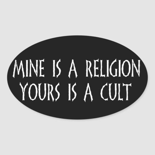 Religion Or Cult? Oval Sticker