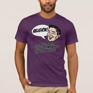 Religion - Stop complaining! T-Shirt