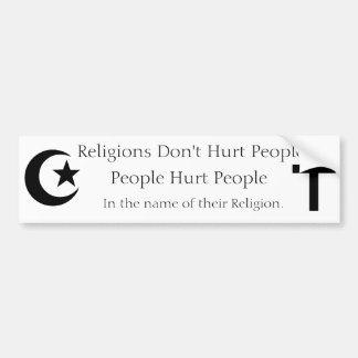 Religions don't hurt people bumper sticker
