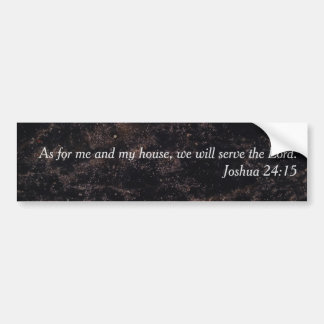 """Religious """"As for me and my house"""" Black Charcoal Bumper Sticker"""