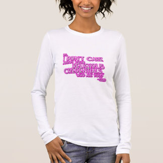 Religious Credentials Long Sleeve T-Shirt