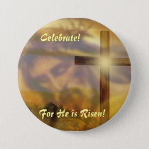 """Religious Easter Button """"He is Risen"""""""