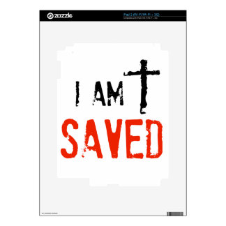 Religious I Am Saved Skin For The iPad 2