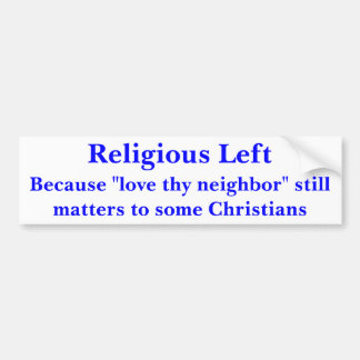 Religious Left ( Car Bumper Sticker