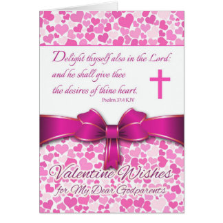 Religious Valentine for Godparents, Psalm 37:4 Greeting Card