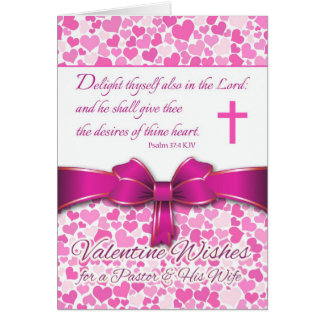 Religious Valentine for Pastor & Wife, Psalm 37:4 Greeting Card
