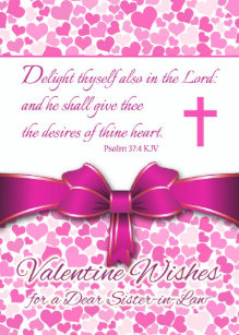 Religious Valentine for Sister in Law, Psalm 37 Holiday Card