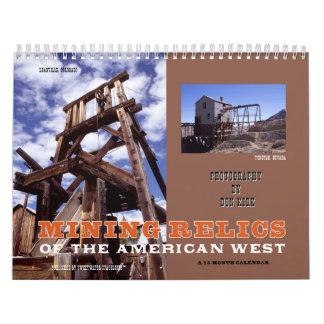 Reliquias de la explotación minera del oeste calendario de pared