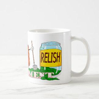 Relish the moment coffee mug