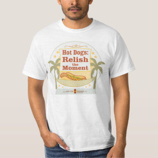 """Relish the Moment"" Hot Dog T-Shirt"