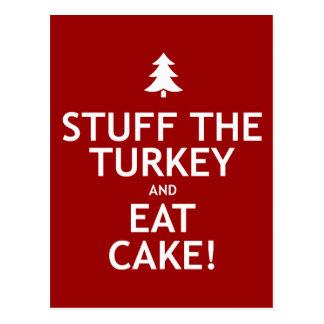 Rellene la Turquía y coma la torta Tarjetas Postales