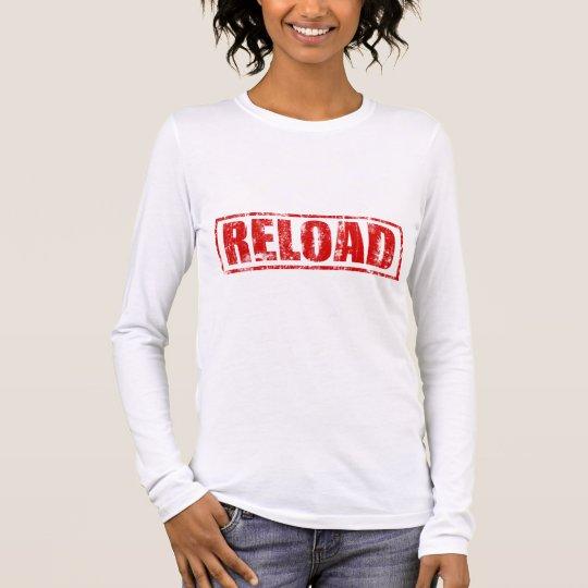 Reload! - Video Game Gamer Gaming Shoot Gun Long Sleeve T-Shirt