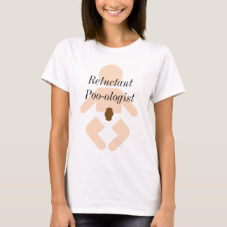 Reluctant Poo-ologist T-shirt