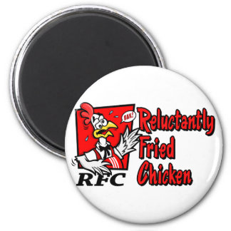 Reluctantly Fried Chicken Refrigerator Magnets
