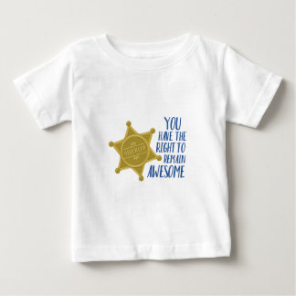 Remain Awesome Baby T-Shirt