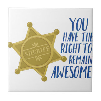 Remain Awesome Ceramic Tile