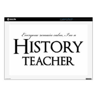 "Remain Calm I'm A History Teacher 17"" Laptop Decal"