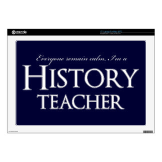 Remain Calm I'm A History Teacher Laptop Decals