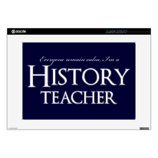 Remain Calm I'm A History Teacher Skin For Laptop