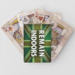 Remain Indoors Playing Cards