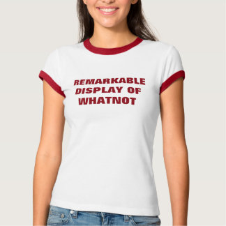 Remarkable Display of Whatnot Gail Carriger Quote T-Shirt