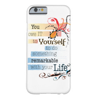 Remarkable Life Barely There iPhone 6 Case