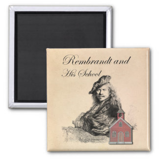 Rembrandt and His School Humor 2 Inch Square Magnet