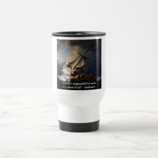 Rembrandt Sea Of Galilee & Nature Quote Travel Mug