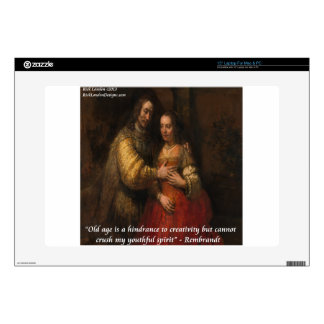 """Rembrandt """"The Jewish Bride"""" & Old Age Quote Laptop Skins"""