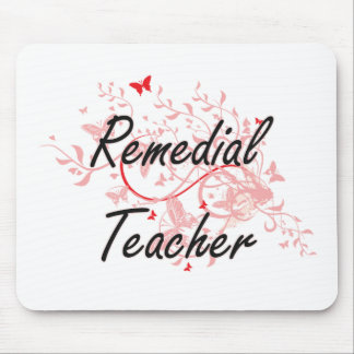 Remedial Teacher Artistic Job Design with Butterfl Mouse Pad