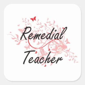 Remedial Teacher Artistic Job Design with Butterfl Square Sticker