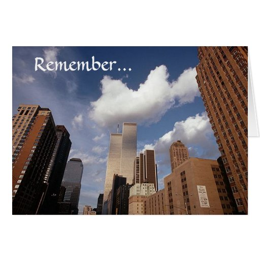 Remember ~ 4 Twin Towers View~ WTC NYC Manhattan Card