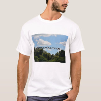 Remember a Time of Beauty T-Shirt