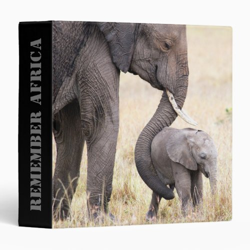 Remember Africa Motherly love elephant photo 3 Ring Binder