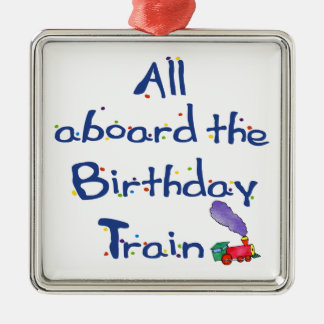 Remember All Aboard the Birthday Train Metal Ornament