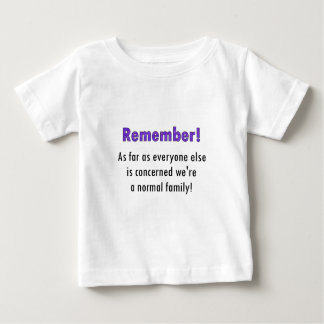 Remember As Far As Everyone Else Is Concerned We'r Shirts